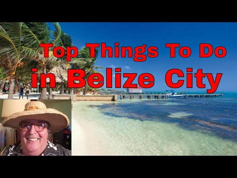 Top Things To Do In Belize City