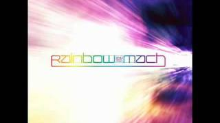 Watch Rainbow Mach video