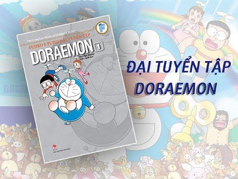 MỞ HỘP TRUYỆN DORAEMON ĐẠI TUYỂN TẬP – QUYỂN 1