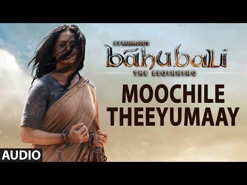 Moochile Theeyumaay Full Song (Audio) || Baahubali || Prabhas, Rana, Anushka, Tamannaah