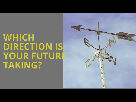 Define Clear Direction For Your Future