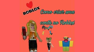 How to create an account on Roblox and how to connect to your account