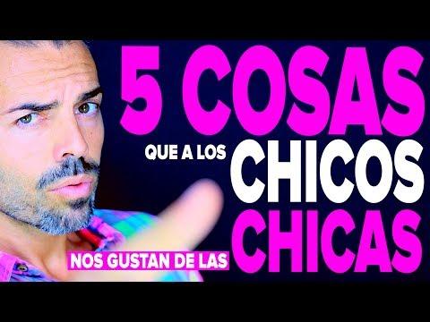 5 COSAS QUE A LOS CHICOS LES GUSTA DE LAS CHICAS