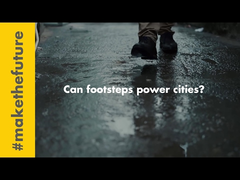 Can footsteps power cities? | Shell #makethefuture