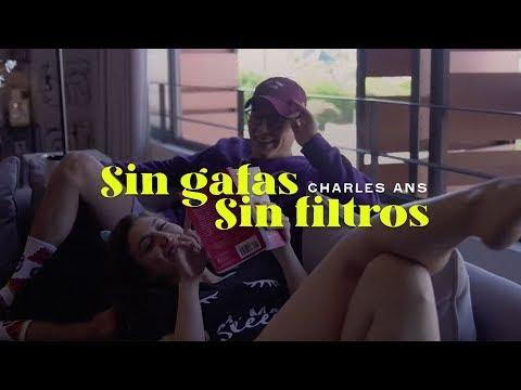 Charles Ans - Sin Gafas, Sin Filtros (Video Oficial) (BCN Beats / Josh Perales)