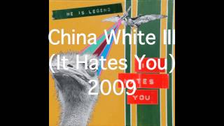 He is Legend - China White Trilogy (I, II, III)
