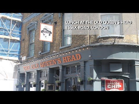 Lunch at The Old Queen's Head - Essex Road, London