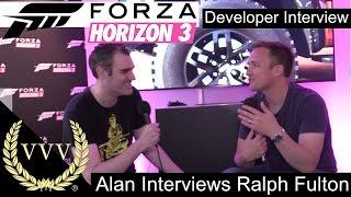 Forza Horizon 3 - Alan Interviews Ralph Fulton - Playground Games