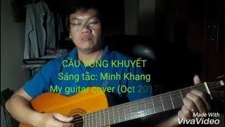 Cầu vồng khuyết - Guitar cover