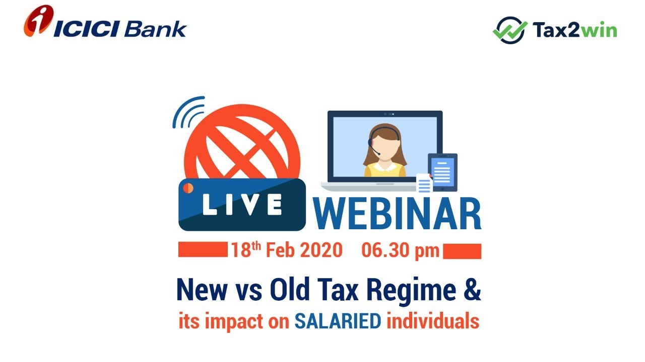New vs Old Income Tax Regime & its impact on salaried individuals- Tax2Win & ICICI Bank #Regime