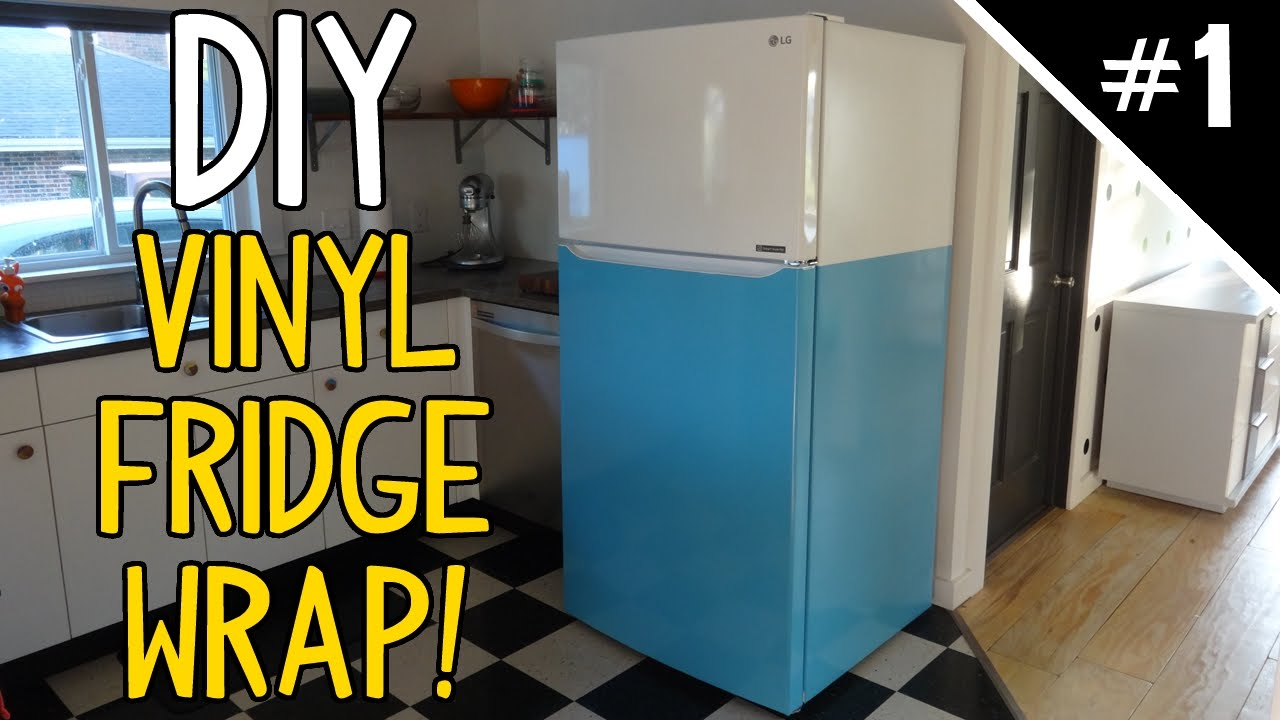 Wrap Your Fridge In Vinyl Part 1 Of 2 Youtube