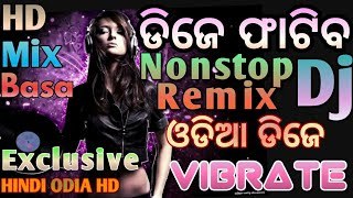 Matal Dj Remix Bass Hard Nonstop 2018 hindi odoa hd exclusively Mix