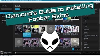 Guide to Installing Foobar2000 Skins and Themes