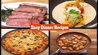 15 Easy Dinner Recipes For Every Week | Dinner Recipes For Family