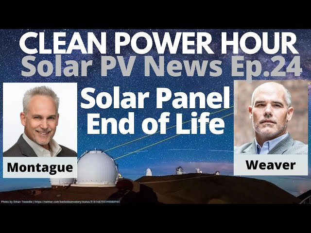 Repowering Legacy Solar, Solid State Storage, Solar Savings in the Billions | Clean Power Hour Ep.24