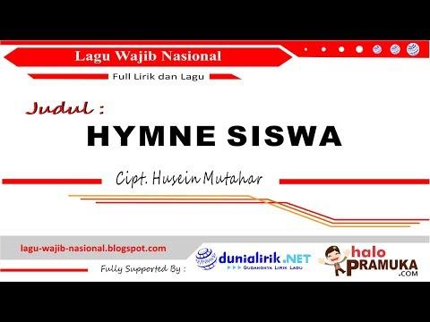 HYMNE SISWA - Lirik (Lagu Wajib Nasional Ciptaan H Mutahar)