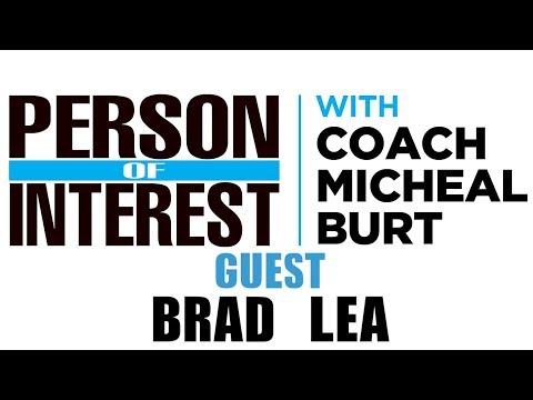 Person of Interest Podcast  Coach Burt s The Real Brad Lea