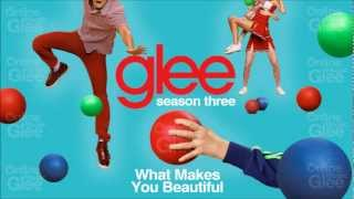 Download What Makes You Beautiful - Glee [HD Full Studio] Mp3 and Videos