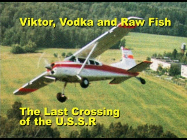 Viktor, Vodka, and Raw Fish The Last Crossing of the USSR - DVD - Part One - John Proctor
