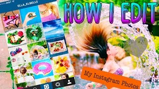 How I Edit My Instagram Photos!