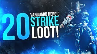 Destiny: Loot From 20 Vanguard Heroic Strikes!!