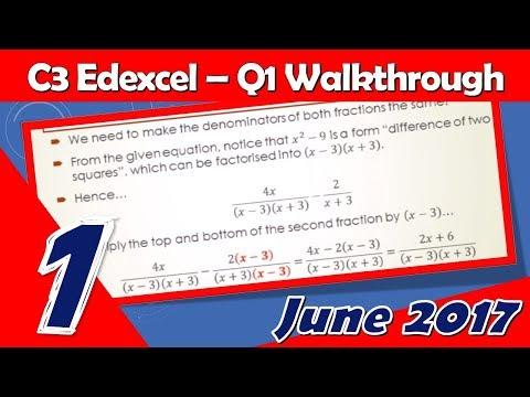 C3 Edexcel June 2017 | Question 1 Walkthrough | Subtracting Algebraic Fractions