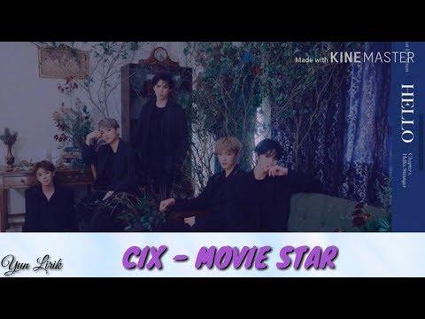 cix-(씨아이엑스)---movie-star-lyrics