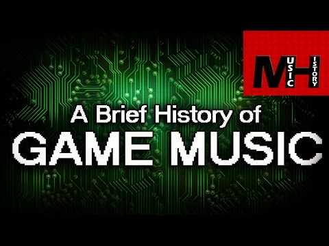 Brief History of Game Music [MH]
