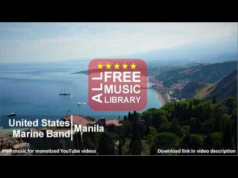 All Free Music Library   Manila - United States Marine Band