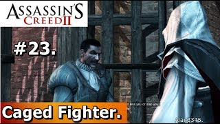 23. Assassins Creed 2 (PC Walkthrough) - Free Bartolomeo d'Alviano [HD 1080p]