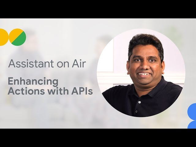 Enhancing Actions with APIs like Machine Learning and Canvas (Assistant on Air)
