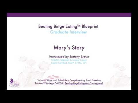 Beating Binge Eating Blueprint Graduate Interview: Mary's Story