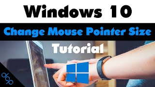 How to change Mouse Pointer Size Windows 10