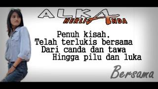Alka Herlianda -  Bersama ( Official Video Lyric )