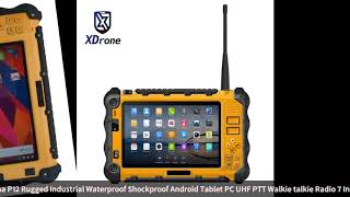 China P12 Rugged Industrial Waterproof Shockproof Android Tablet PC UHF PTT Walkie