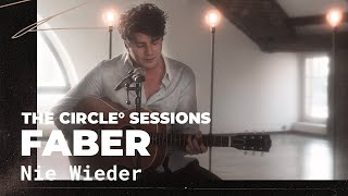 Gambar cover Faber - Nie Wieder | ⭕ THE CIRCLE #36 | OFFSHORE Live Session
