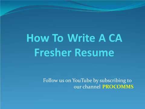 How To Write A Ca Fresher Resume Resume For Fresher Ca Resume