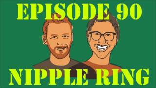 If I Were You - Episode 90: Nipple Ring (Jake and Amir Podcast)