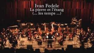 Ivan Fedele - La pierre et l