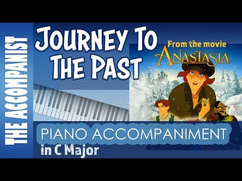 Journey to the Past - from the movie Anastasia - Piano Accompaniment - Karaoke