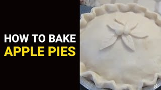 How To Bake Apple Pies