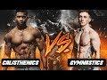 Calisthenics vs Gymnastics! (Strength Challenge)