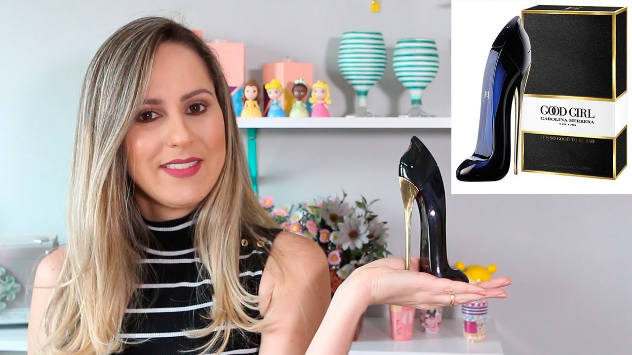 Resenha Perfume Good Girl Carolina Herrera Youtube