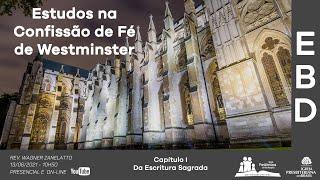 EBD - Confissão de Fé de Westminster - Capitulo I - Parte 01