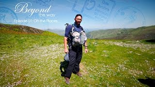 Beyond the Way  EP01: Oh the places...