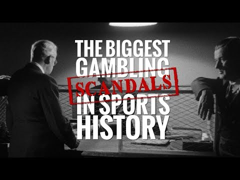 The Biggest Gambling Scandals in Sports History