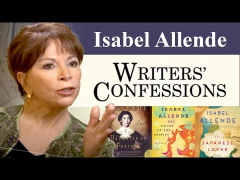 Writers' Confessions - Isabel Allende Discusses the Writing Process - Part 2