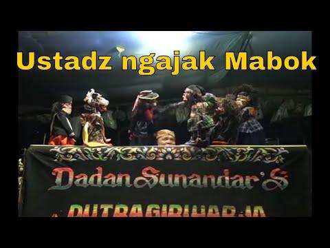 Pak Ustadz Ngajak Mabok -  Wayang Golek Bodoran Dadan Sunandar Sunarya