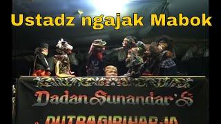 Video Pak Ustadz Ngajak Mabok -  Wayang Golek Bodoran Dadan Sunandar Sunarya download MP3, 3GP, MP4, WEBM, AVI, FLV Mei 2018