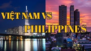 So Sánh Philippines Với Việt Nam 2019 / Compare The Philippines With Vietnam